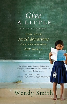 Give a Little By Smith, Wendy